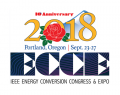 IEEE Energy Conversion Congress & Expo (ECCE) 2018