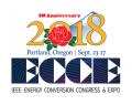 IEEE Energy Conversion Congress & Expo (ECCE) 2018